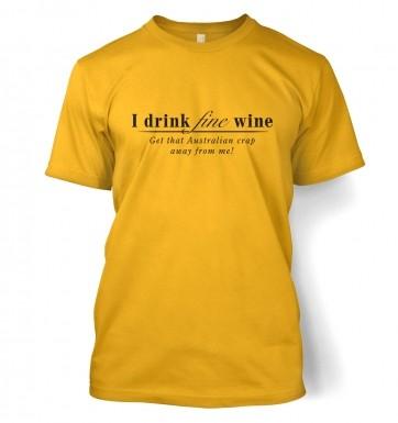 Fine Wine t-shirt (Not Australian)