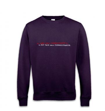 First Law Of Thermodynamics sweatshirt