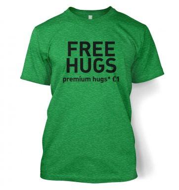 Free Hugs (Premium Hugs £1)  t-shirt
