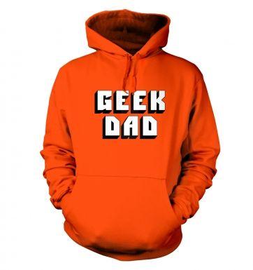 Geek Dad  hoodie