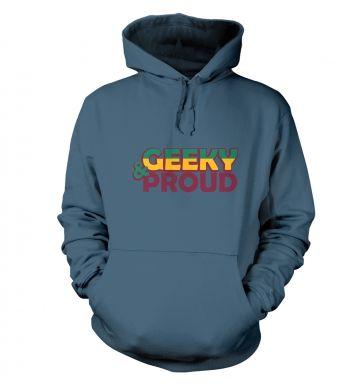 Geeky And Proud hoodie
