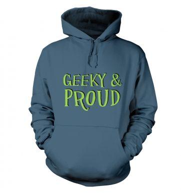 Geeky & Proud hoodie