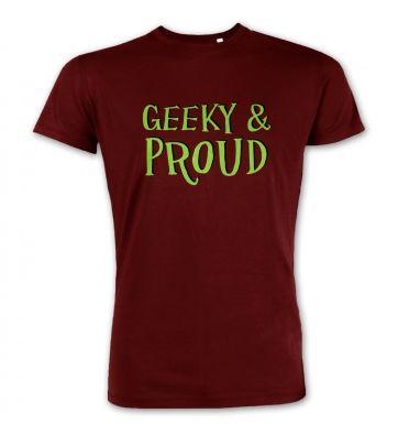 Geeky & Proud premium t-shirt