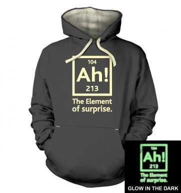 Ah! The Element of Surprise (glow in the dark) hoodie (premium)