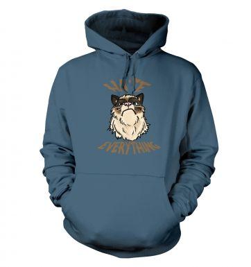 Hate Everything  hoodie