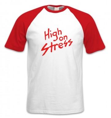 High On Stress short-sleeved baseball t-shirt