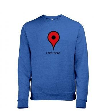 I Am Here heather sweatshirt