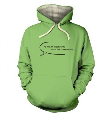 Id Like To Unsubscribe  hoodie (premium)