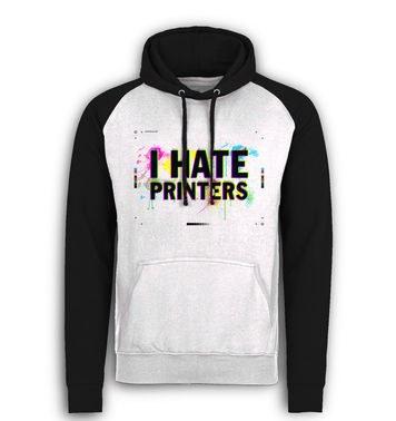 I Hate Printers baseball hoodie