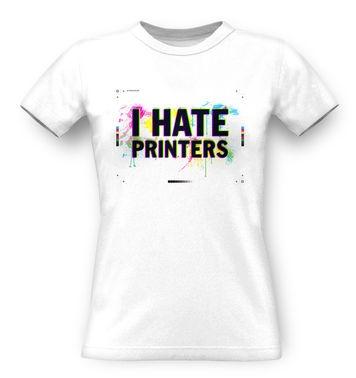 I Hate Printers classic women's t-shirt