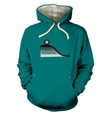 I Have Potential premium hoodie