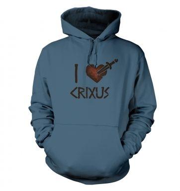 I heart Crixus s  hoodie