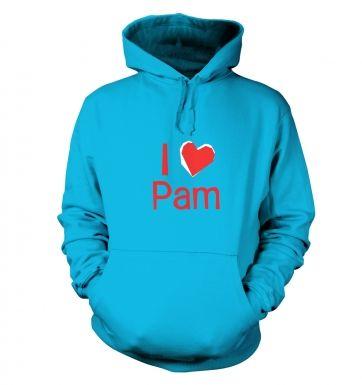 I Heart Pam hoodie