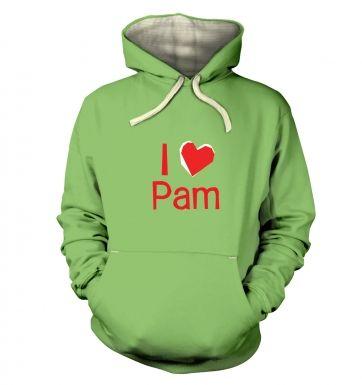 I Heart Pam  hoodie (premium)