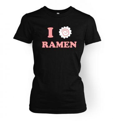 I Heart Ramen  womens t-shirt