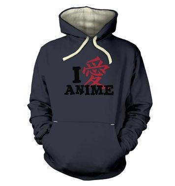 I Love Anime!  hoodie (premium)