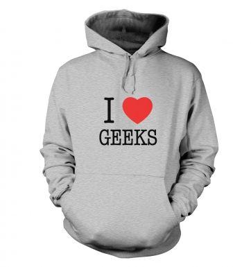 I love geeks hoodie