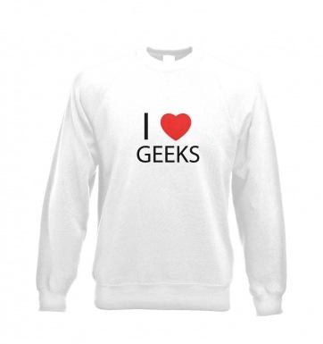 I love geeks sweatshirt