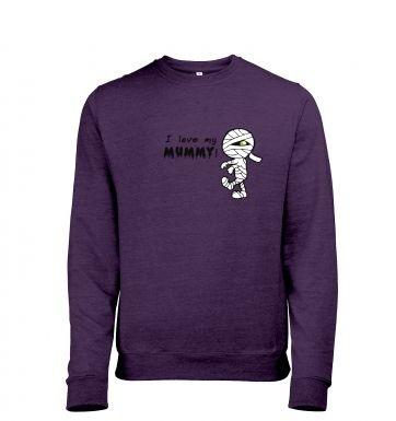 I Love My Mummy heather sweatshirt