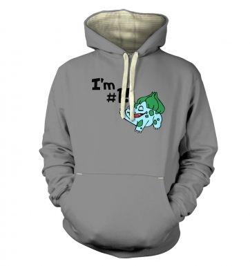 Im #1!  hoodie (premium)