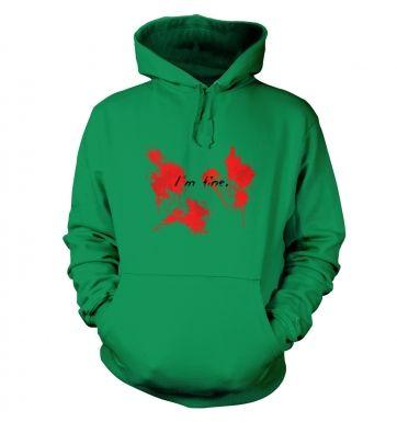 Im fine hoodie