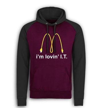 I'm Lovin' I.T. baseball hoodie