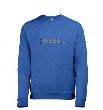 Im Not Anti Social heather sweatshirt
