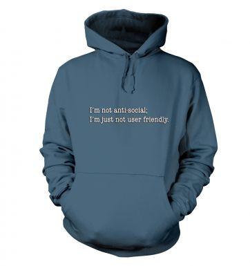 Im Not Anti Social hoodie