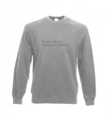 Im Not Anti Social sweatshirt