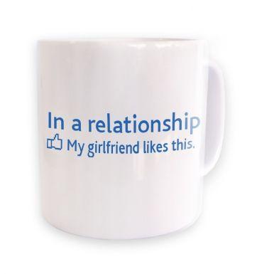In a Relationship 'GF Likes' Social Status  mug
