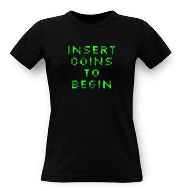 Insert Coins To Begin classic women's t-shirt