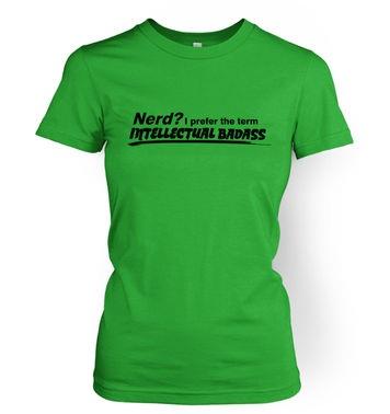 Intellectual Badass   womens t-shirt