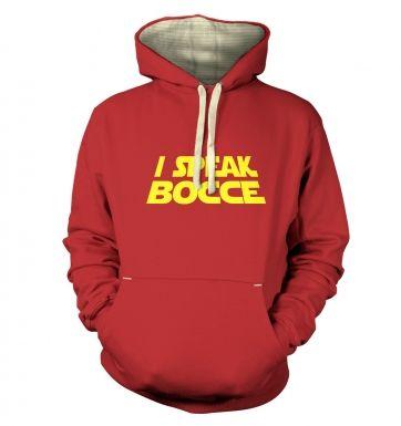I Speak Bocce  hoodie (premium)