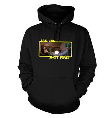Jar Jar Shot First hoodie