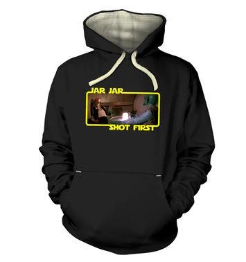 Jar Jar Shot First hoodie (premium)