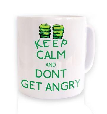 Keep Calm And Don't Get Angry mug