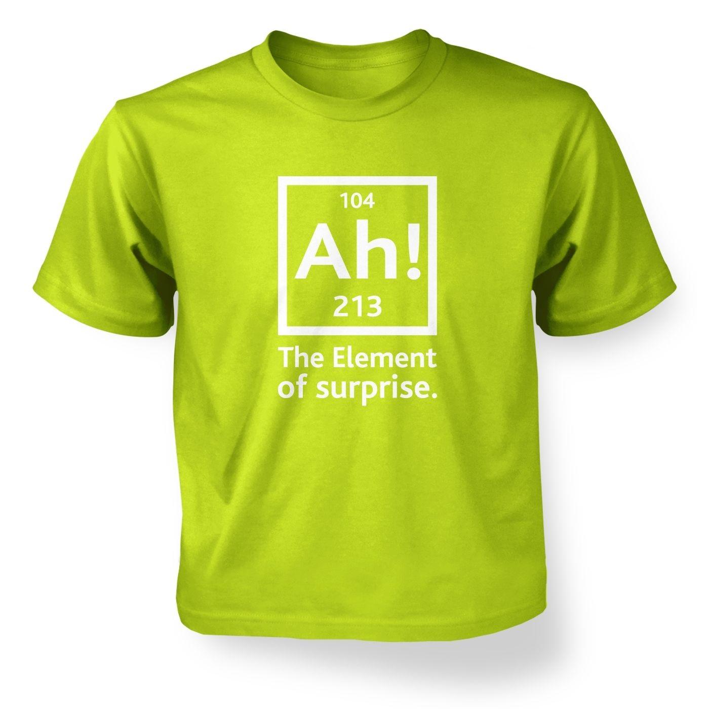 Ah! The Element Of Surprise kids' t-shirt