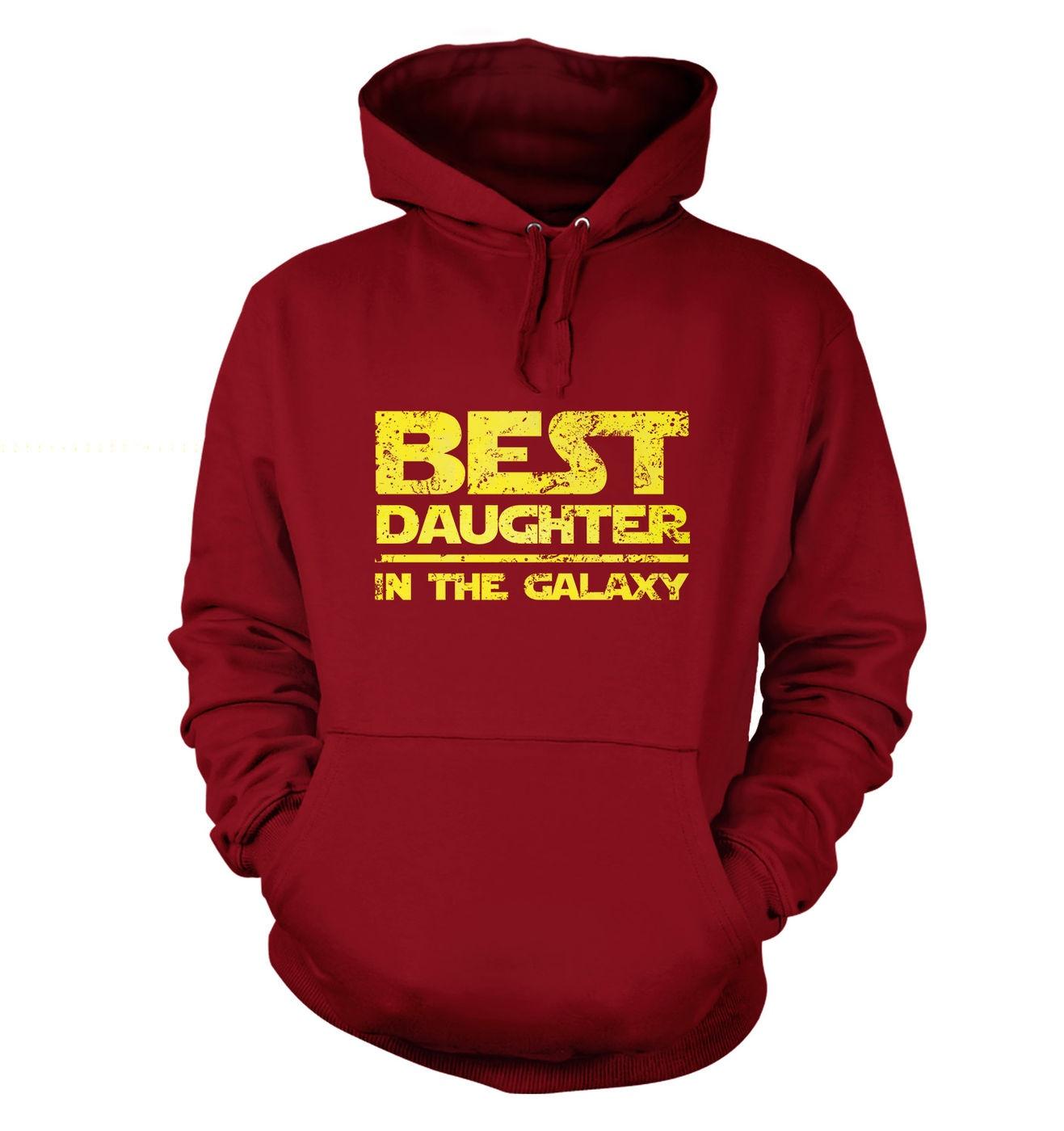 Best Daughter In The Galaxy hoodie by Something Geeky