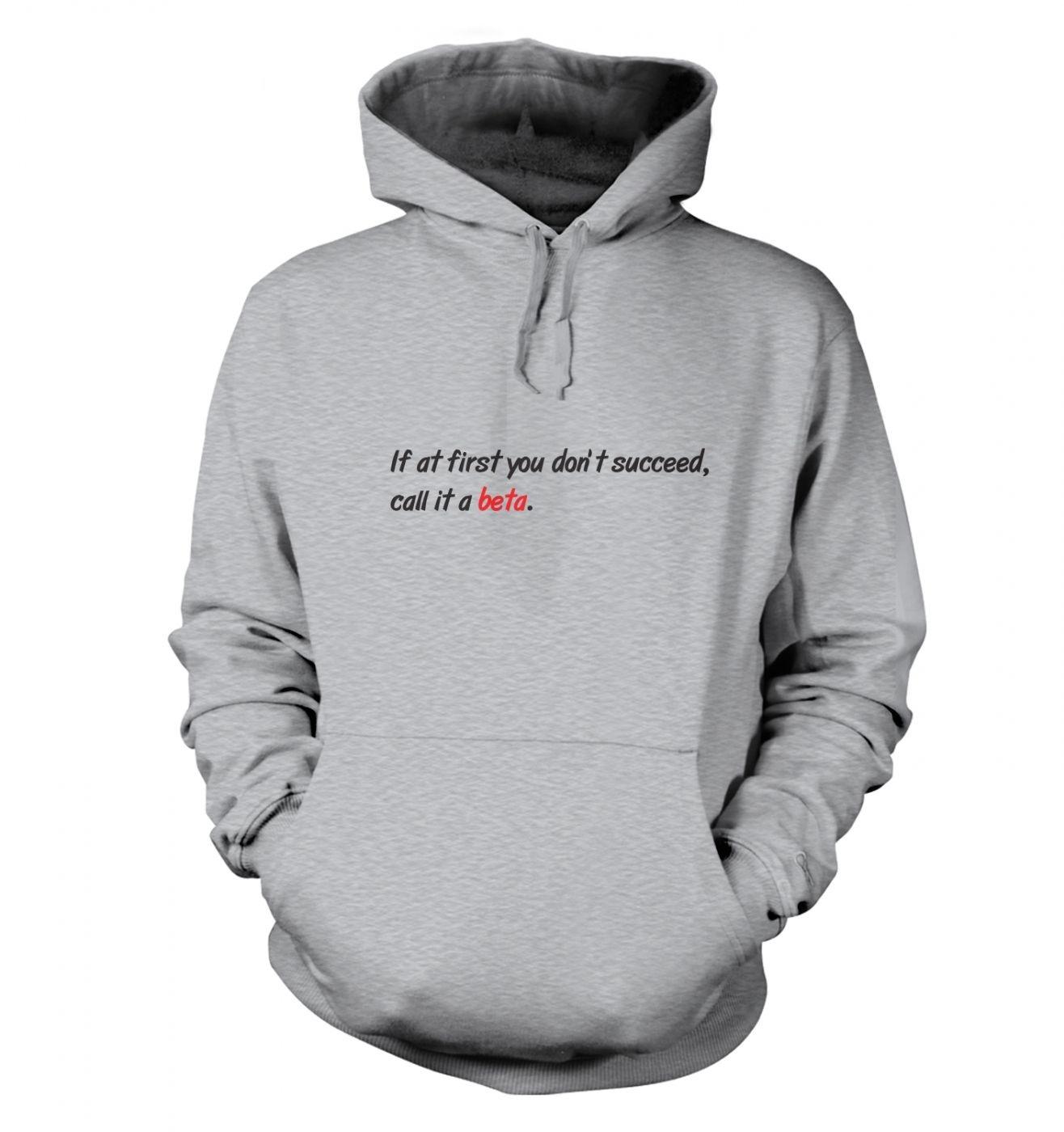 Call It A Beta hoodie