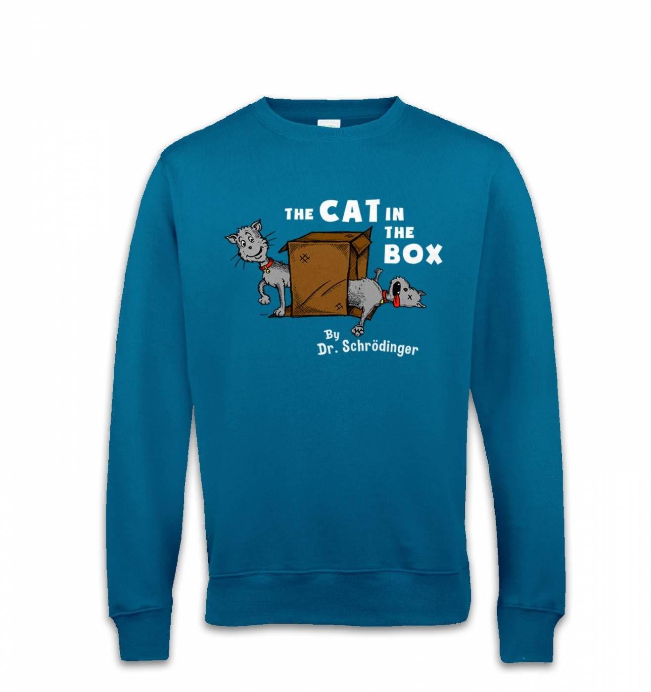 Cat In The Box Dr Schrodinger sweatshirt