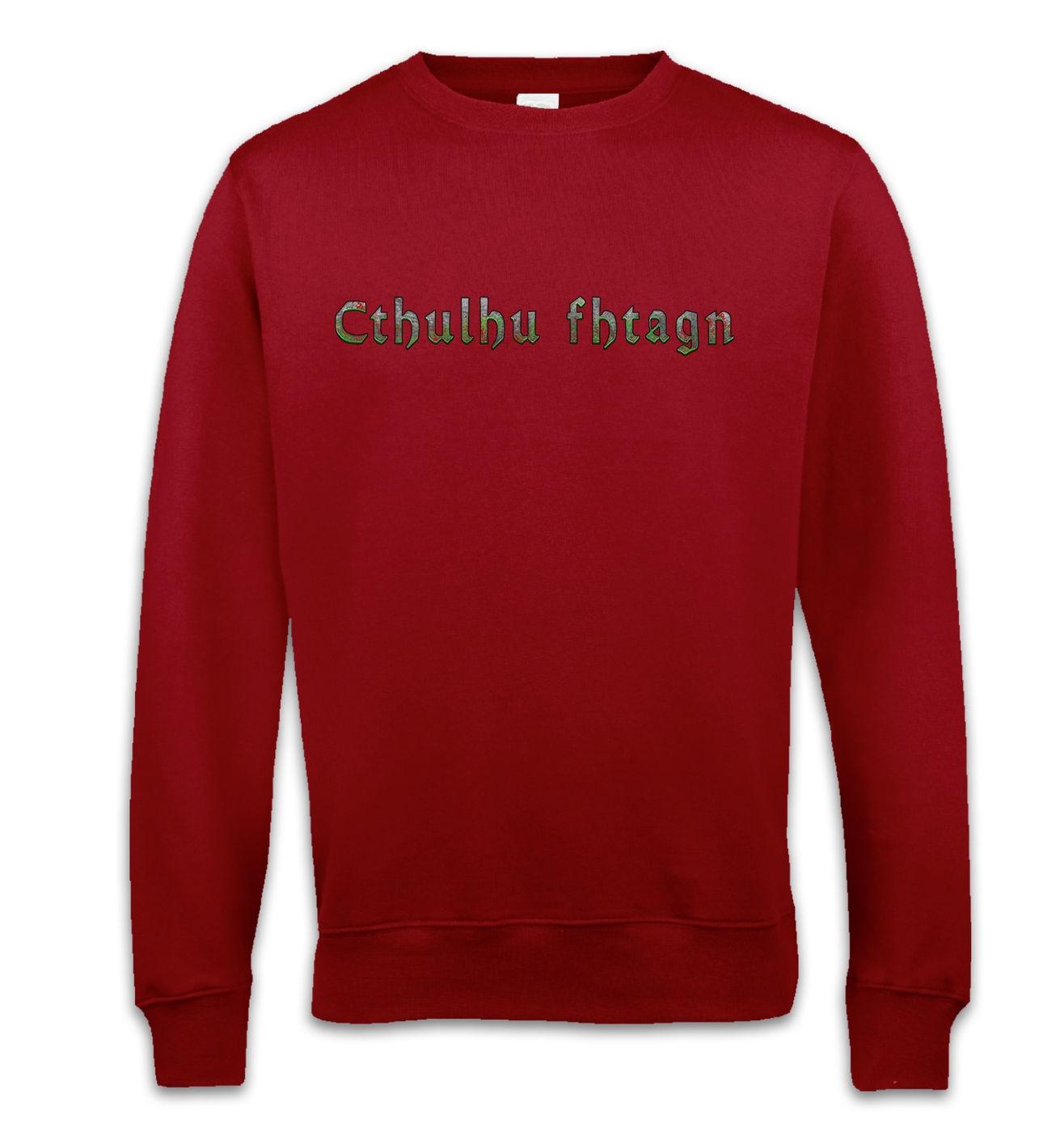 Cthulhu Fhtagn sweatshirt - stylish Lovecraft Cthulhu sweater
