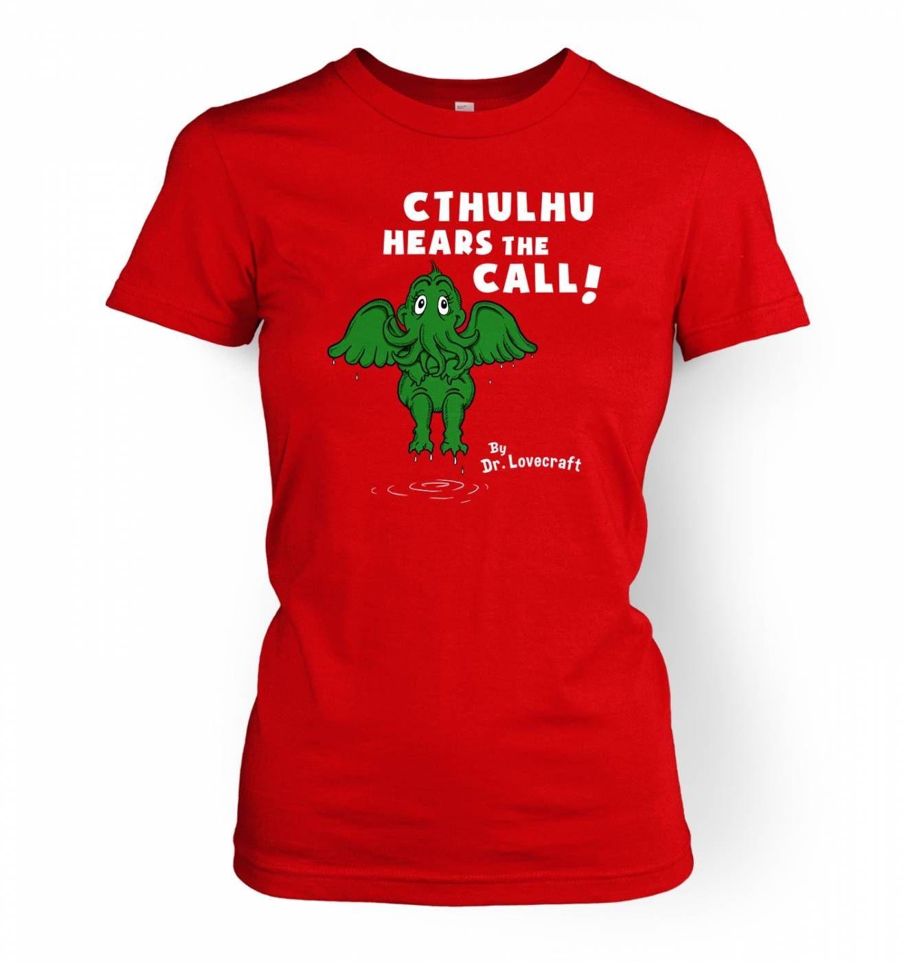 Cthulhu Hears The Call Dr Lovecraft women's t-shirt