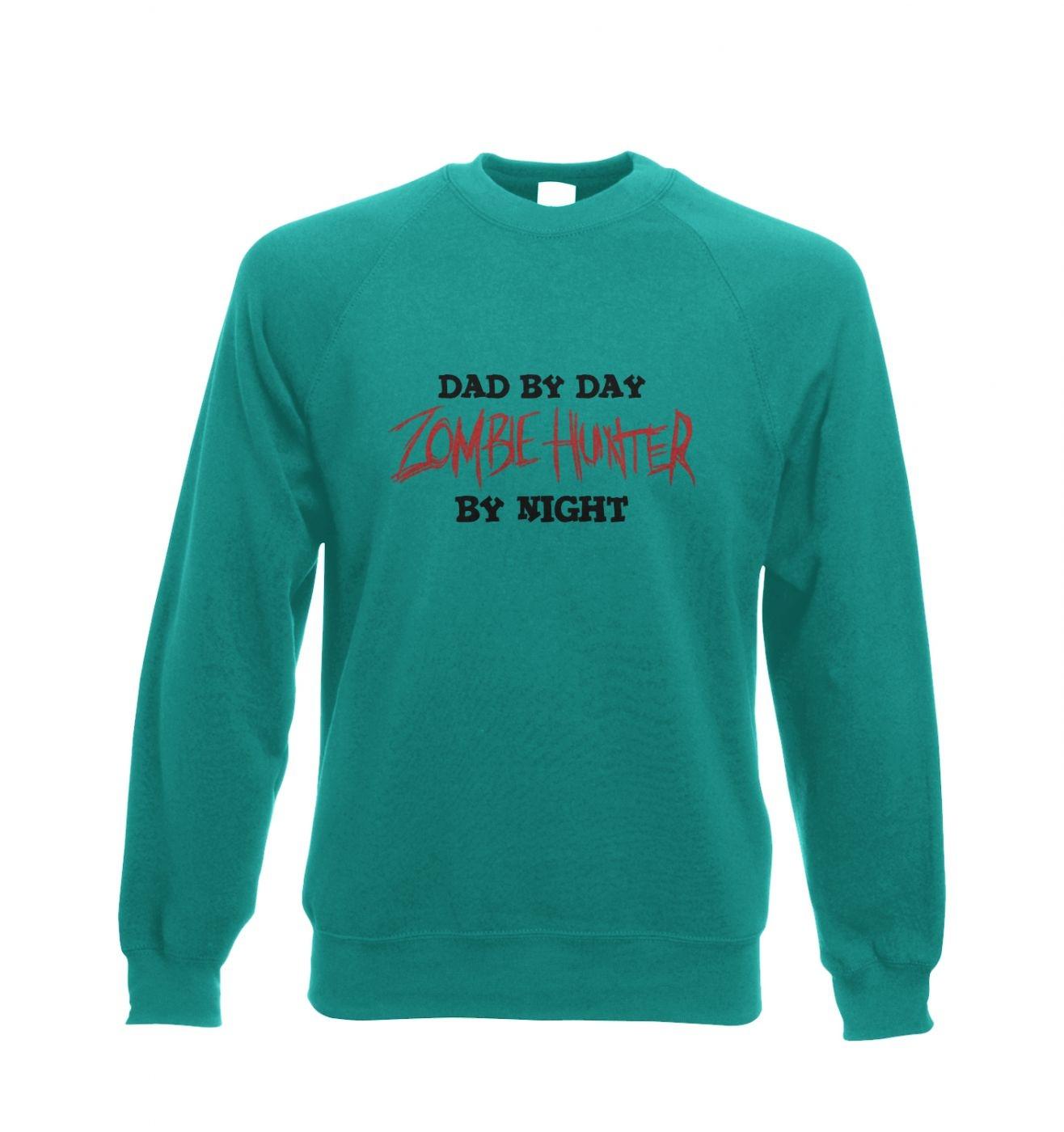 Dad By Day Zombie Hunter By Night crewneck sweatshirt
