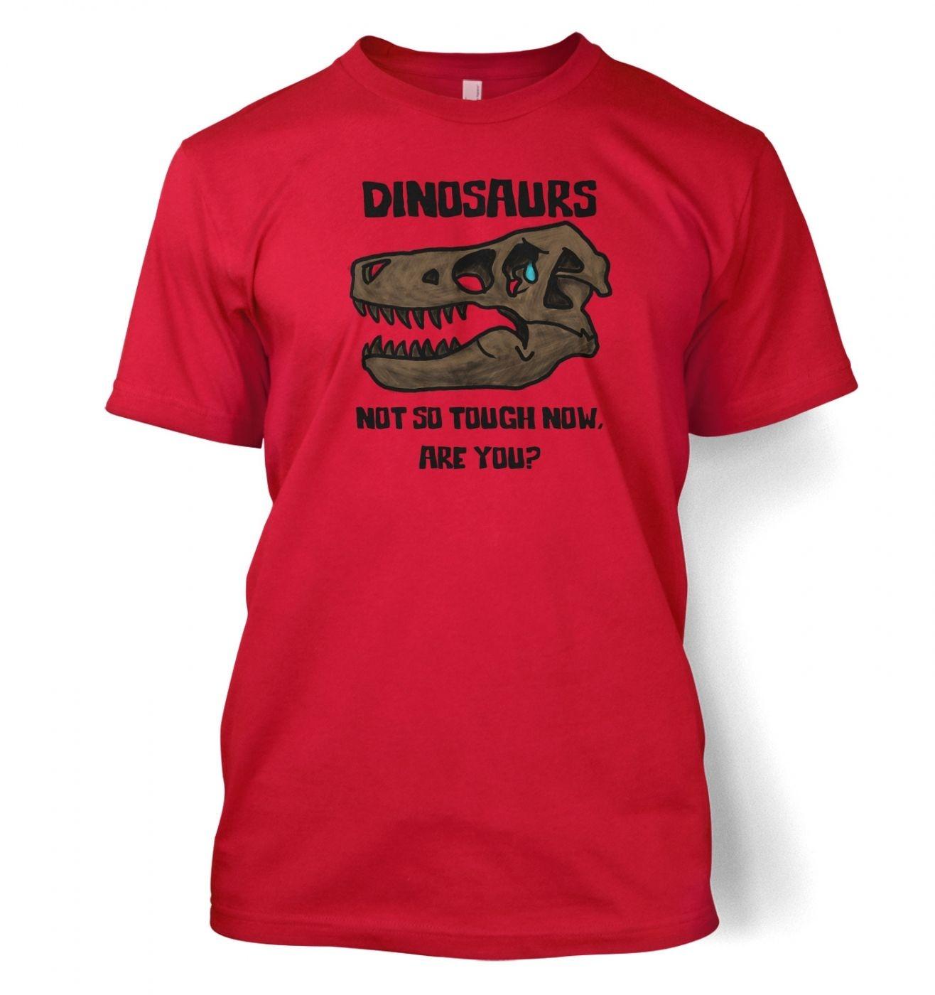 Dinosaurs Not So Tough men's t-shirt