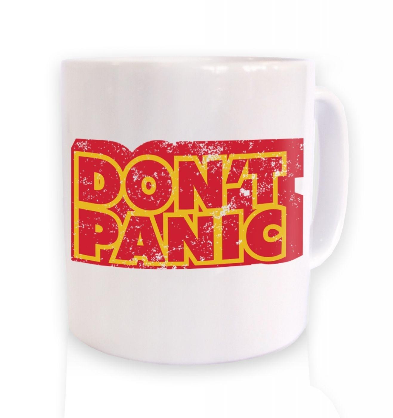 Don't Panic ceramic coffee mug