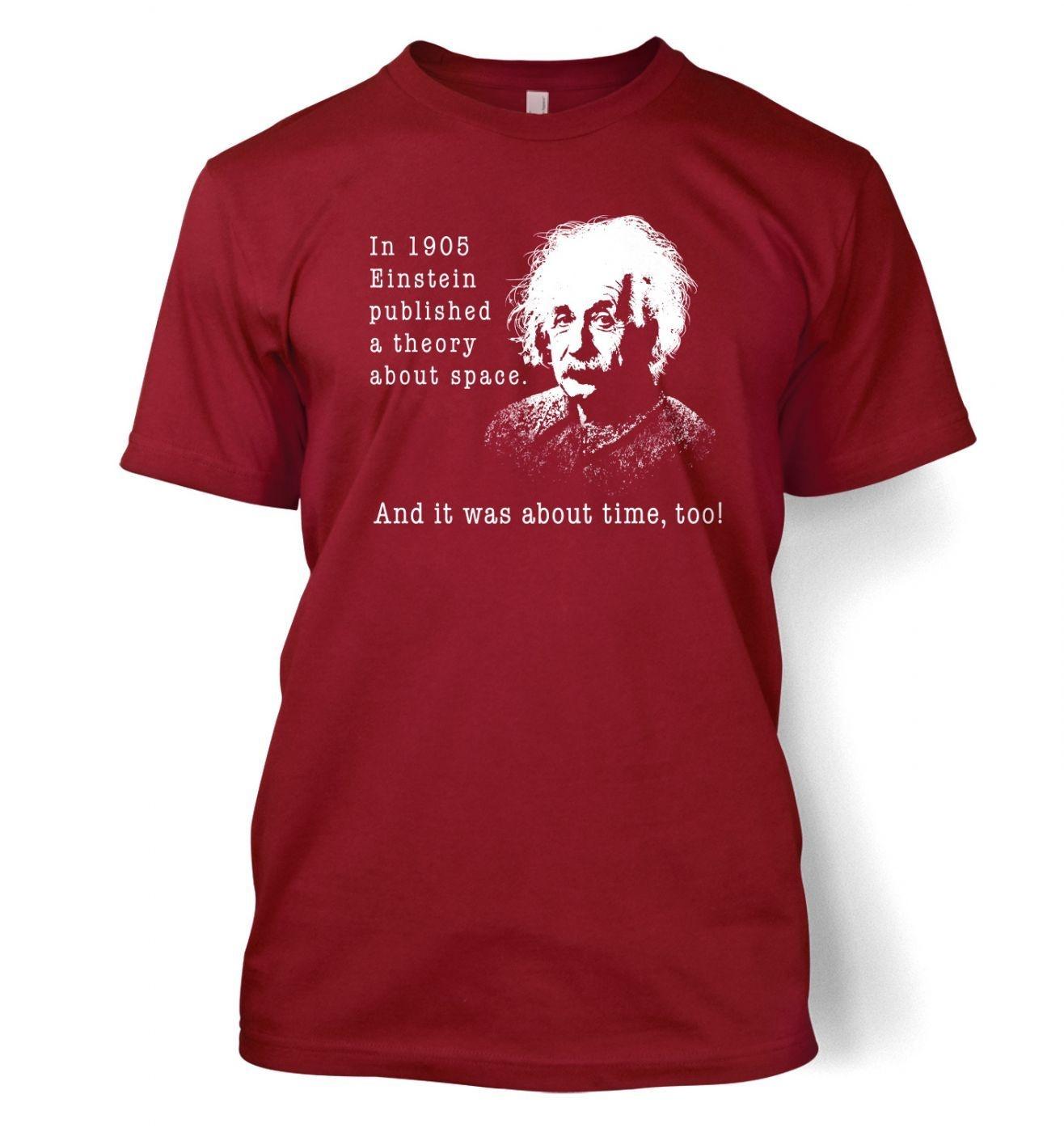 Einstein Had A Theory t-shirt