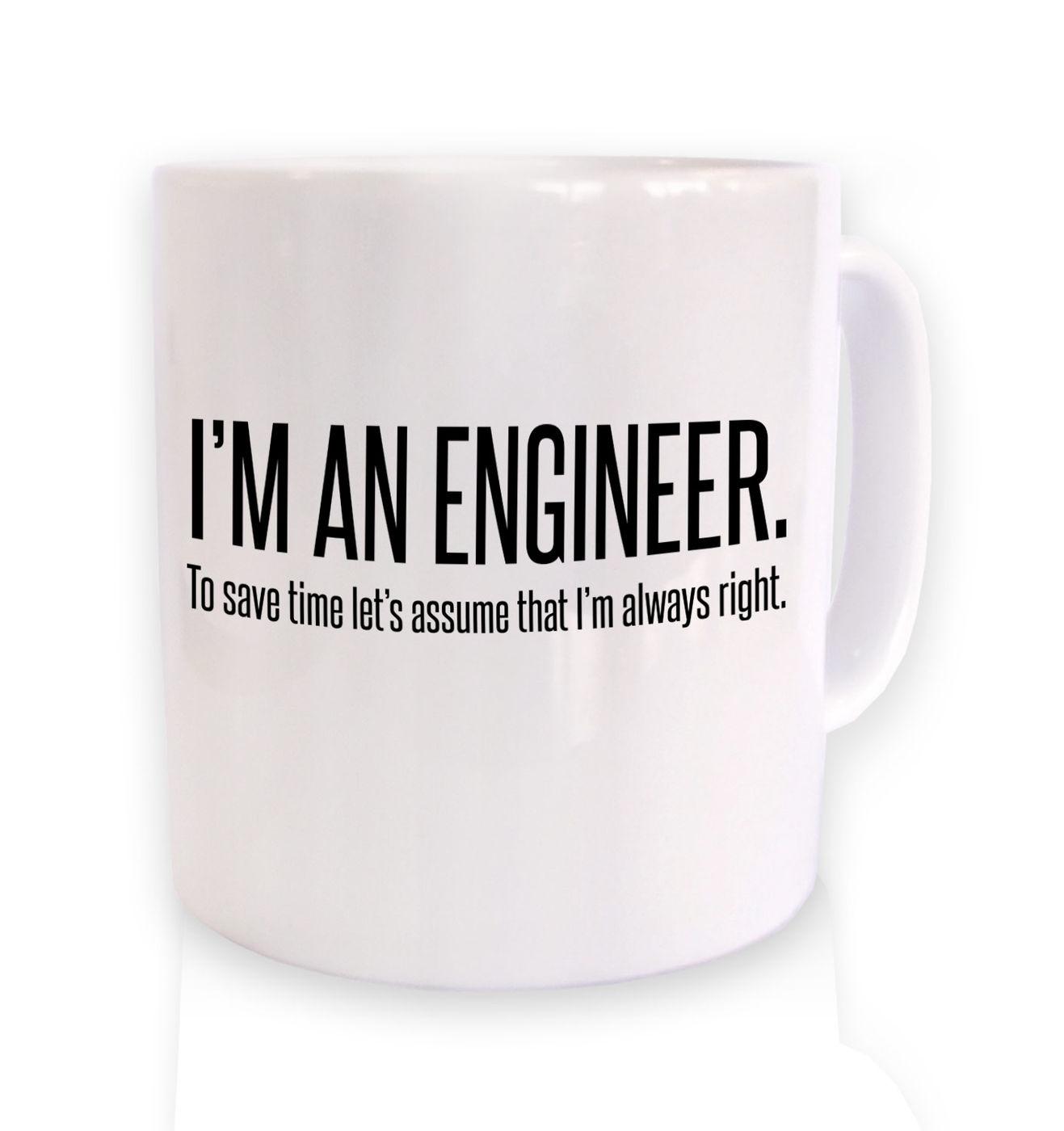 Engineer Always Right mug by Something Geeky