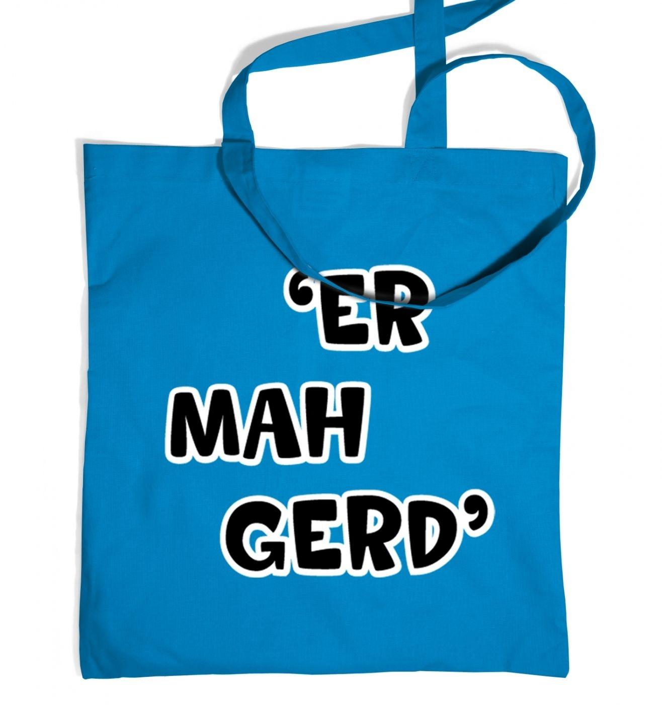 ER MAH GERD Tote Bag