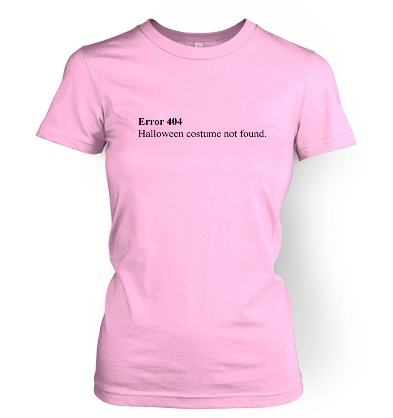 Error 404 Halloween Costume Not Found women's t-shirt
