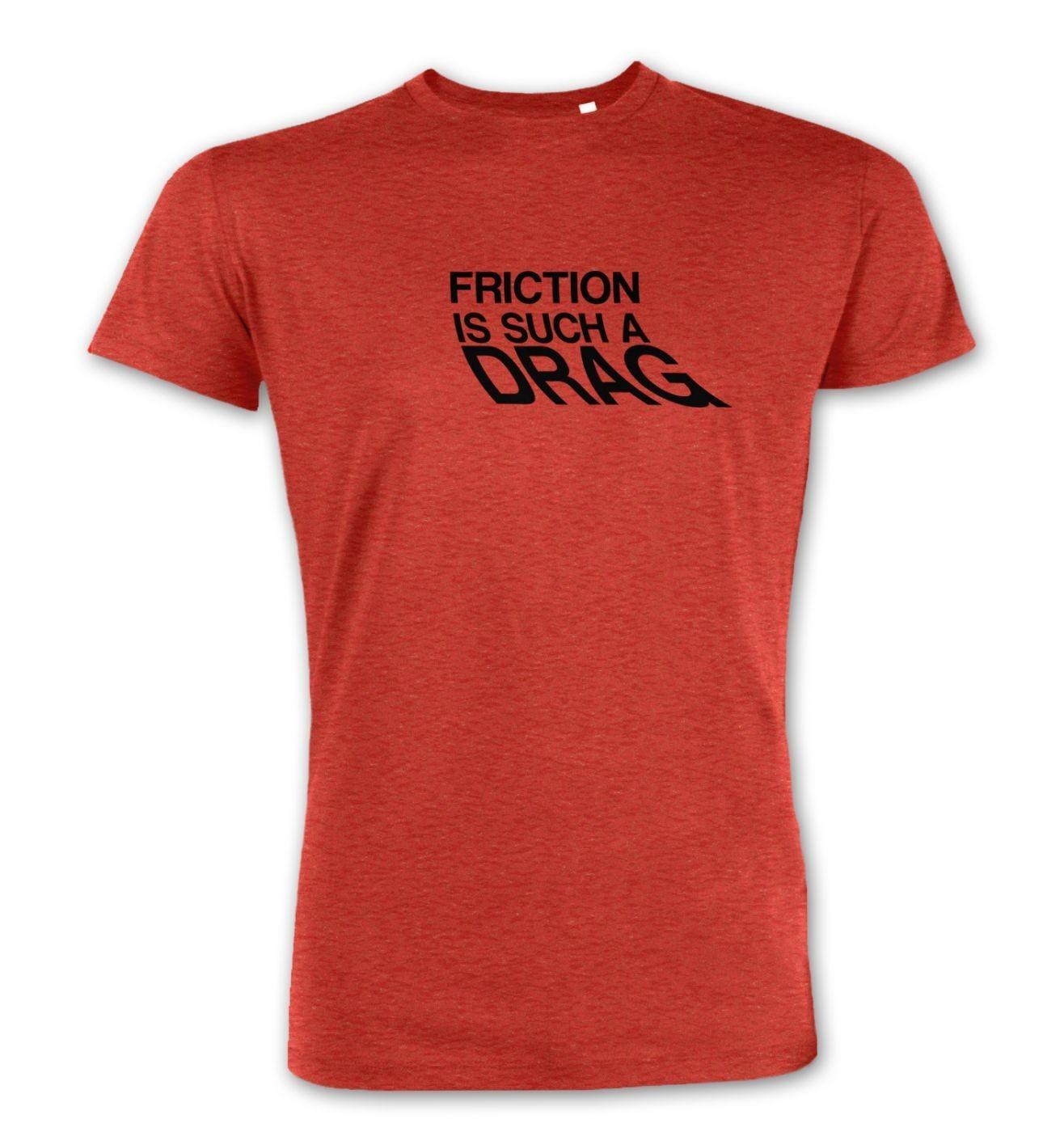 Friction Is Such A Drag men's Premium t-shirt